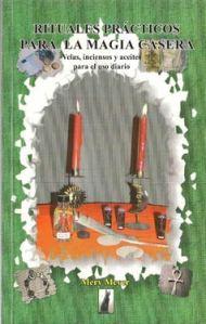 Rituales prácticos para la magia casera- Mery Meyer