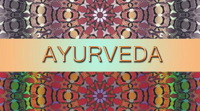Ayurveda: cuidando naturalmente de tu salud